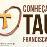 Conheça o TAU franciscano