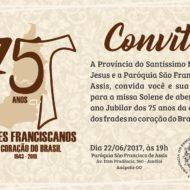 Abertura do Ano Jubilar - 75 anos de presença no Coração do Brasil